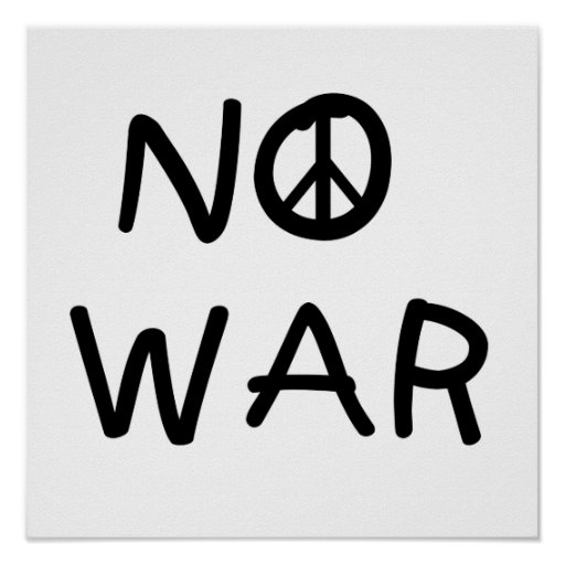 NO War T-shirts and Gifts Poster