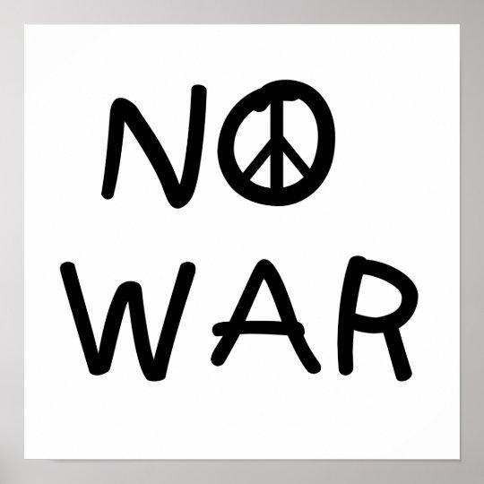 NO War T-shirts and Gifts Poster