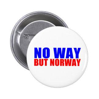NO WAY BUT NORWAY 6 CM ROUND BADGE
