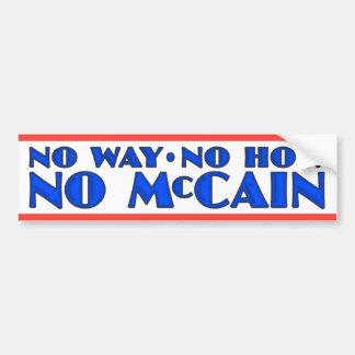 No Way No How No McCain Car Bumper Sticker