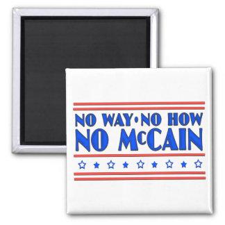 No Way No How No McCain Magnets