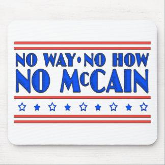 No Way No How No McCain Mouse Pad