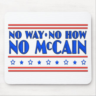 No Way No How No McCain Mouse Mats