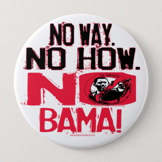 No Way. No Obama in 2008 10 Cm Round Badge