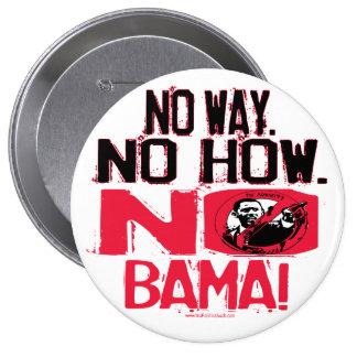 No Way. No Obama in 2008 10 Cm Round Badge