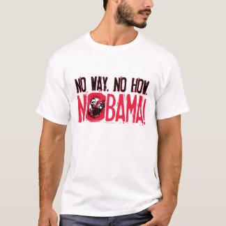 No Way. No Obama in 2008 T-Shirt