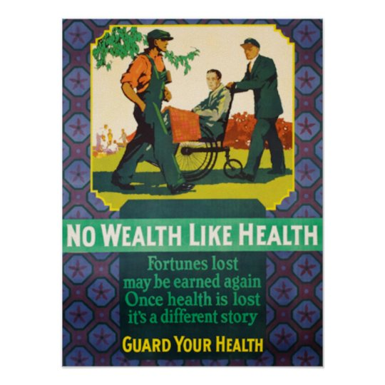No Wealth Like Health Poster