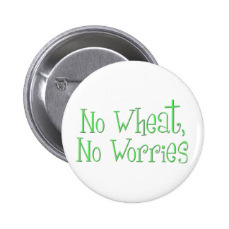 No Wheat No Worries 6 Cm Round Badge
