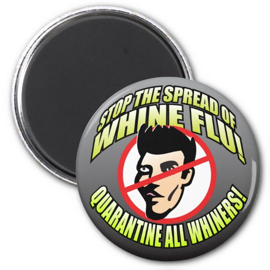 No Whiners Magnet
