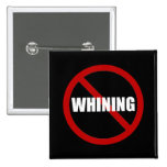 No Whining 15 Cm Square Badge