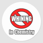 No Whining In Chemistry Sticker
