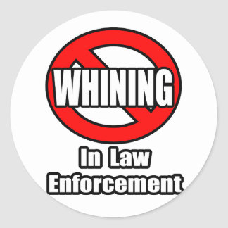 No Whining In Law Enforcement Sticker