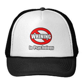 No Whining In Psychology Hats