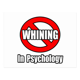 No Whining In Psychology Postcard