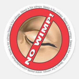 No Wimp! Badge Round Sticker