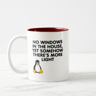 No windows in the house... Two-Tone coffee mug