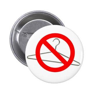 No Wire Hangers!!! 6 Cm Round Badge