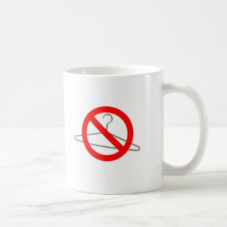 No Wire Hangers!!! Coffee Mug