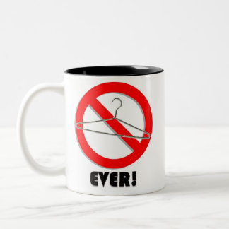 No Wire Hangers Ever! Two-Tone Coffee Mug