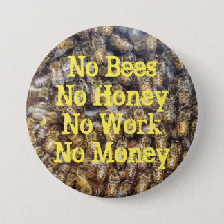 """No Work, No Money"" Button"