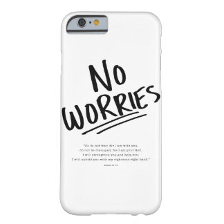 No Worries! Barely There iPhone 6 Case