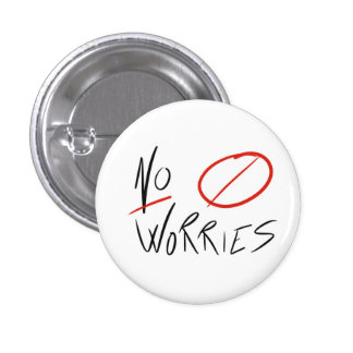 """No Worries"" Button (all styles and sizes)"
