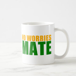 no worries mate coffee mug