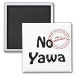 no yawa square magnet