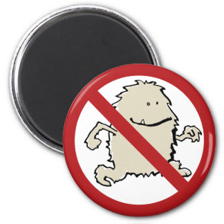 No yeti allowed! 6 cm round magnet