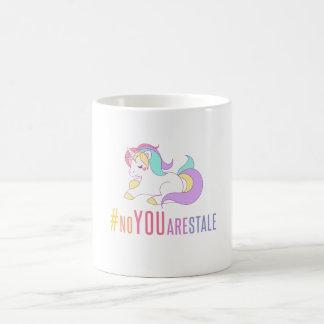 No YOU Are Stale (Unicorn) Coffee Mug