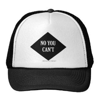 No You Can't Cap