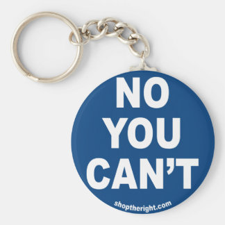 No You Can't Keychain