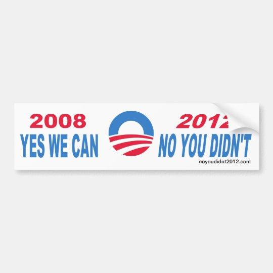 No You Didn't bumper sticker