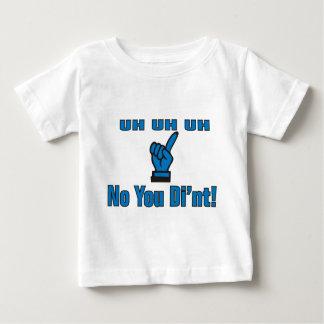 No You Di'nt Tshirts