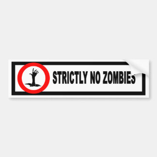 No Zombies Bumper Sticker