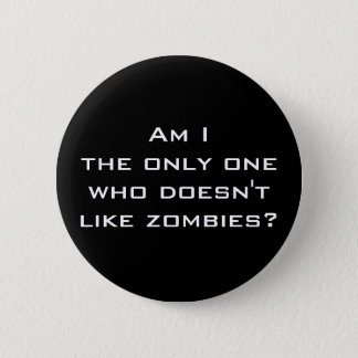 No Zombies Button