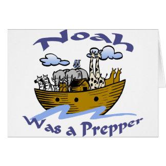 Noah Was A Prepper Card