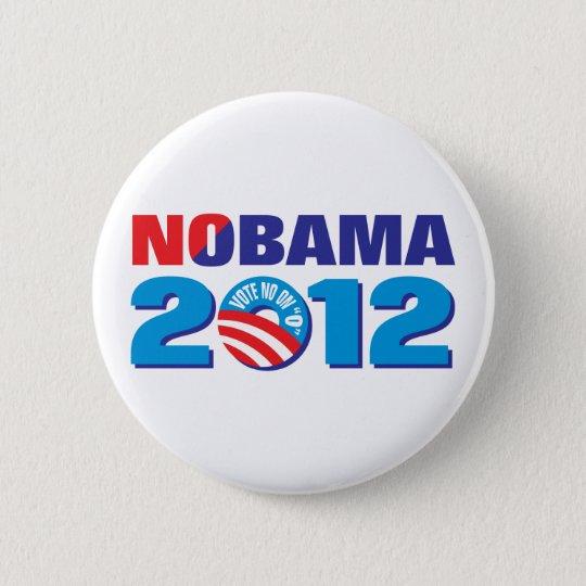 NOBAMA 2012 6 CM ROUND BADGE