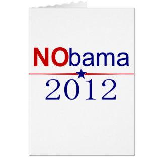 NObama 2012 election Greeting Card