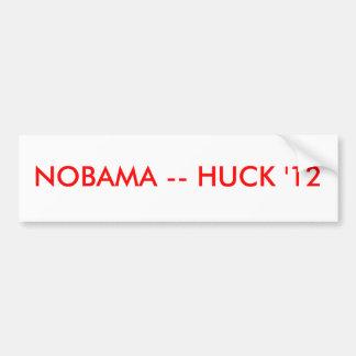 NOBAMA -- HUCK '12 BUMPER STICKER