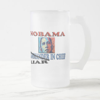 NOBAMA Liar In Chief Frosted Glass Mug