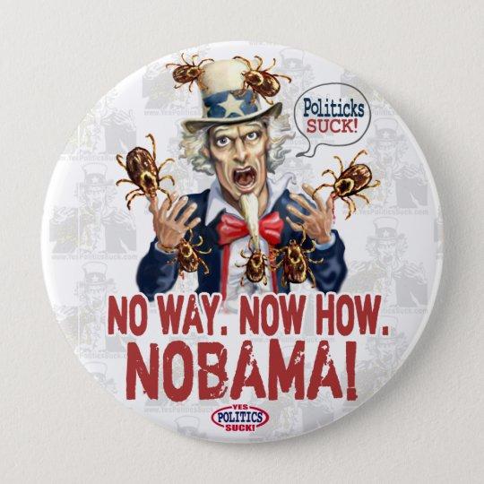 Nobama Politicks Suck Gear 10 Cm Round Badge