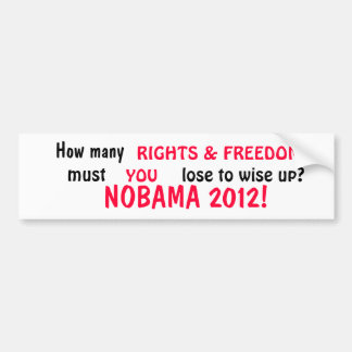 NOBAMA - Rights Bumper Sticker