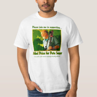 Nobel Prize for Pete Seeger T-Shirt