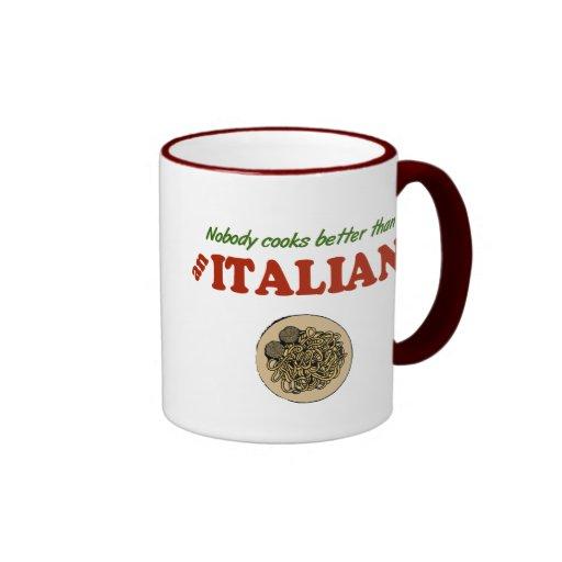 Nobody Cooks Better than an Italian Mugs