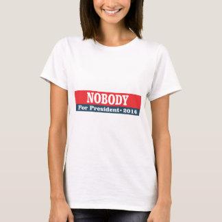 Nobody for president 2016 T-Shirt