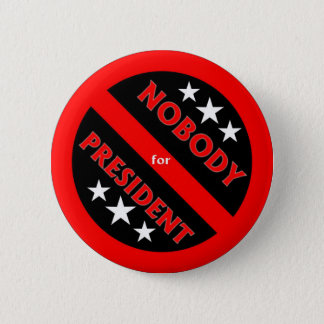Nobody for President button