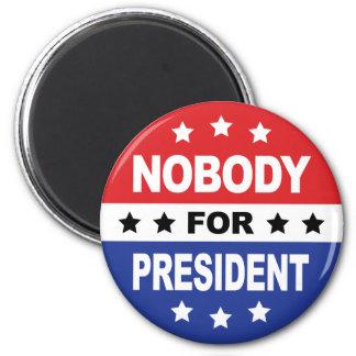 Nobody For President Magnet