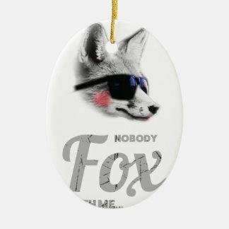 Nobody Fox With Me Animal Sunglasses Funny Christmas Ornament