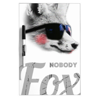 Nobody Fox With Me Animal Sunglasses Funny Dry Erase Board